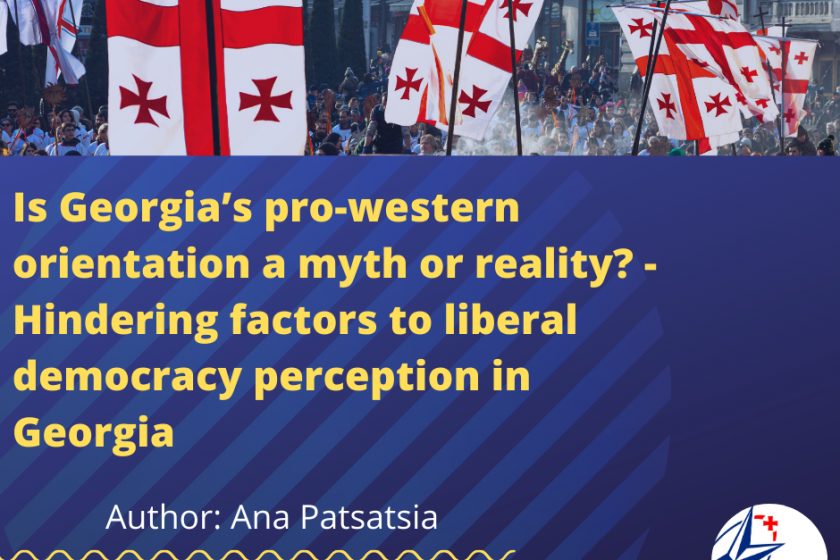 Is Georgia's pro-western orientation a myth or reality? – Hindering factors to liberal democracy perception in Georgia